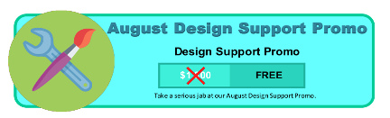 August Design Support Promo