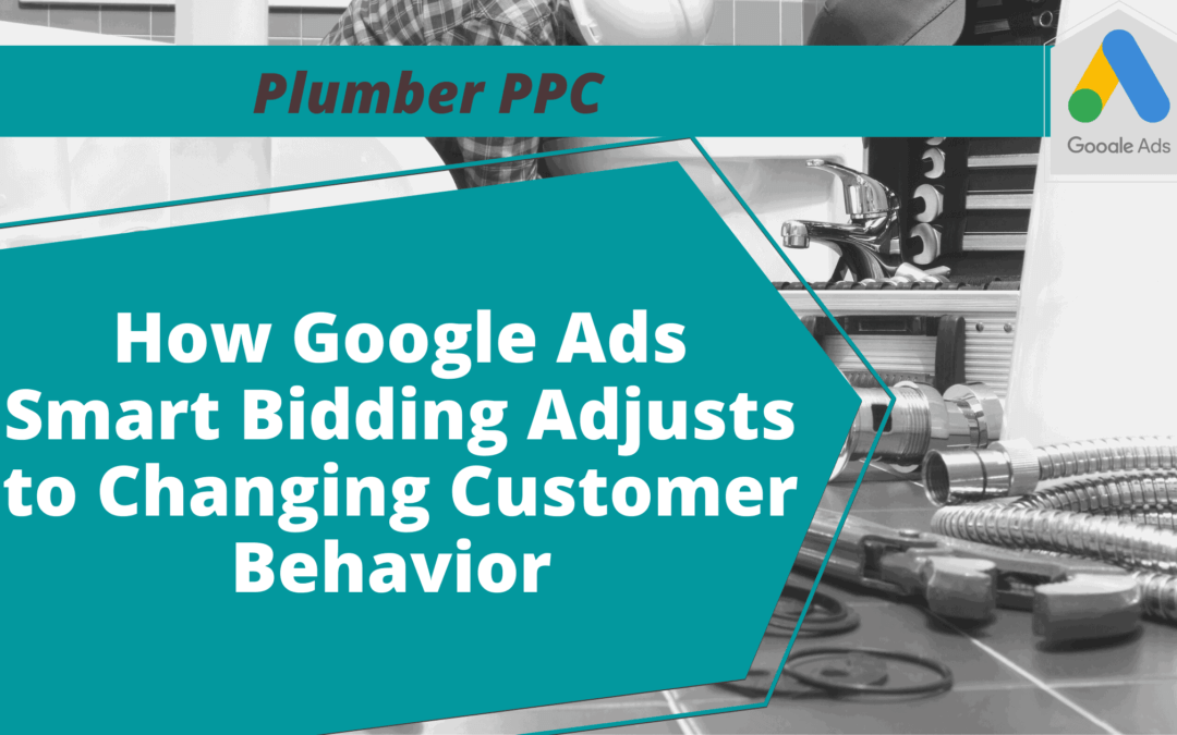 plumber ppc - google ads smart bidding