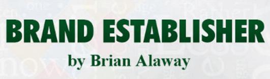 Brand Establisher Full Infographic   Brian Alaway